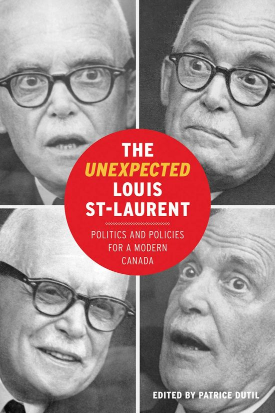 Cover of The Unexpected Louis St-Laurent